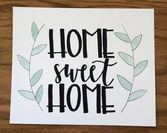 hand lettered HOME SWEET HOME print