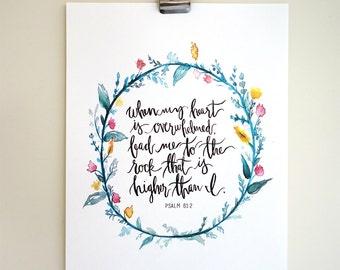 Psalm 61:2 Hand Lettered Art Print