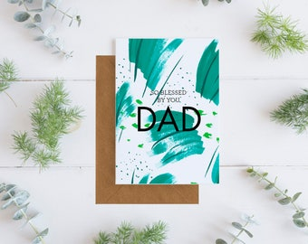 So Blessed By You Dad Greeting Card, Greeting Card, Father's Day Card, Birthday Card, Dad Birthday Card, Father Birthday Card