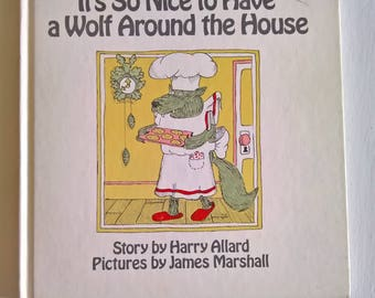 It's So Nice to Have a Wolf Around the House by Harry Allard --- Illustrated by James Marshall --- Vintage 1970's Children's Picture Book