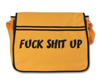F**k S**t Up Embroidery Messenger Bag by BenTheRules.