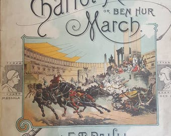 Vintage Sheet Music from Ben Hur Chariot Race by E.T. Paull Inscribed to General Lew Wallace