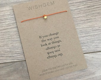 If you change the way you look at things, the things you look at change wish string, wish bracelet, gift