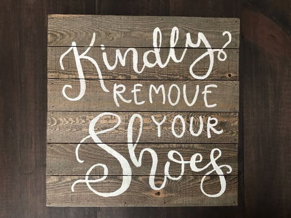 """Handpainted Wooden Sign """"Kindly Remove Your Shoes"""" - entry sign - porch sign"""