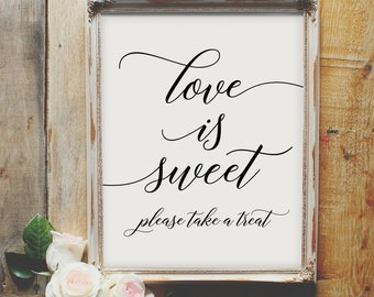 Love is Sweet, Take a Treat - wedding printable sign, wedding favor, dessert, elegant, love quote, table decor, display, calligraphy, script
