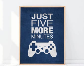"""Navy Blue Gamer Graphic Print """"Just Five More Minutes"""" 8x10 or 11x14 Matted Options"""