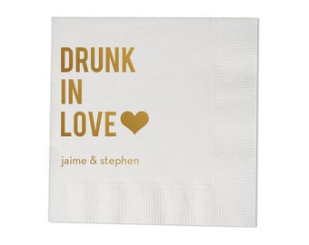 Drunk in Love Personalized Wedding Napkins (Style 3)