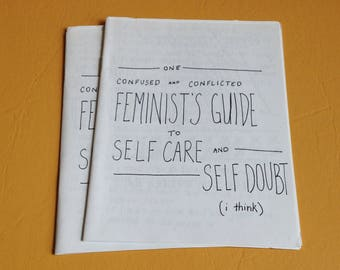 A Feminist's Guide to Self Care and Self Doubt Zine