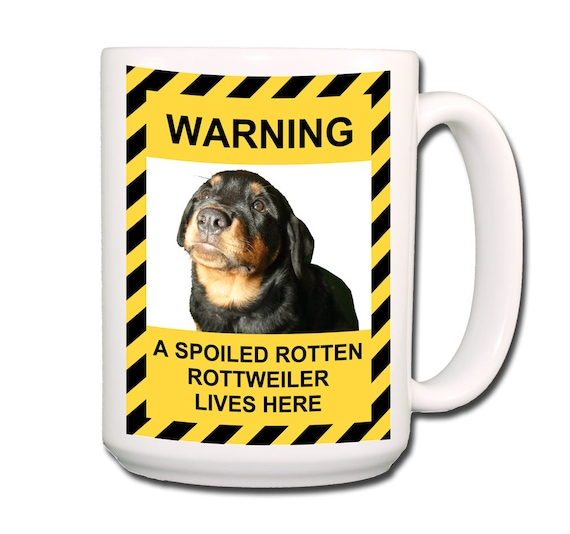 Rottweiler Spoiled Rotten Extra Large 15 oz Coffee Mug