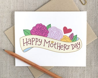 Illustrated Flowers Happy Mother's Day Card / Unique Hand Lettered Card for Mom / Mother's Day Gift / Illustrated Floral Card For Mom