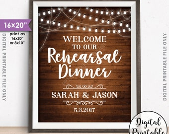 """Rehearsal Dinner Sign, Welcome to our Rehearsal Dinner Poster, Wedding Rehearsal Sign, Personalized 8x10/16x20"""" Rustic Wood Style Printable"""