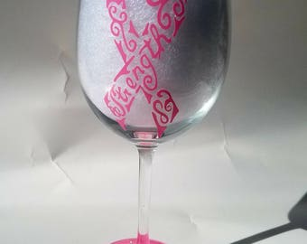 Strength Cancer Awareness Wine Glass/Tumbler/Fruit Infuser