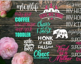 Mom life Decal-Bundle -Momlife Decal - Decal for mom - Love my tribe - Chaos coordinator -wife mom boss -Tired as a mother - Funny mom decal