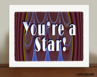 You're a Star Graphic Print - Opening Night Graphic Art - You're a Star Theater Gift - Musical Theater Art - Curtain Up Graphic Print