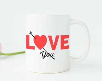 Girlfriend Gifts Love Quote Coffee Mug Love Mug Wife Birthday Gift Girlfriend Birthday Gift Girlfriend Anniversary Gifts Under 20 v52