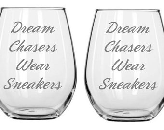 Dream Chasers Wear Sneakers Running Glass  FREE Personalization