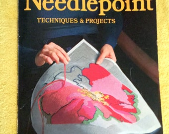 A Sunset book, Needlepoint, Techniques and Projects. 1973
