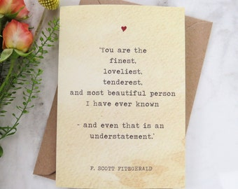 Literature Valentines Card F.Scott Fitzgerald Quote - Anniversary Card - Book Lover - Literary Greetings Card - Valentine's Day - Weddings