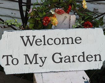Exceptional Welcome To My Garden  Sign ...