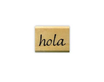 tiny hola mounted rubber stamp, Spanish hello, greeting, Sweet Grass Stamps No.11