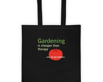 Le jardinage est moins cher que la thérapie et vous obtenez les tomates drôle sac cadeau pour jardinier, amour pour cadeau de jardin