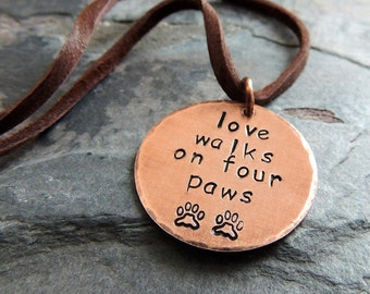 Dog Lover Necklace - Love Walks on Four Paws - Puppy Love - Paw Prints - Animal Lover
