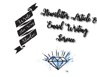 Newsletter Article/Email Writing Service - Write This Way Studio - Writing Service - Newsletter Article - Email Writing Service - Custom