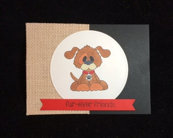 Fur-ever Friends Dog Greeting Card