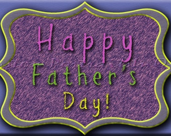 Happy Father's Day. Instant download Digital downloadable printable card. 4x6