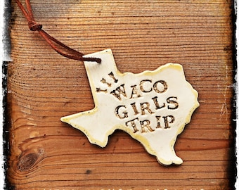 Waco Girls Trip
