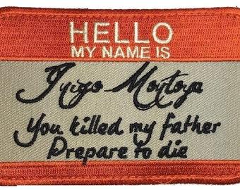 Hello My Name is Inigo Montoya (Orange/White 4.0 Inch) Hook Patch