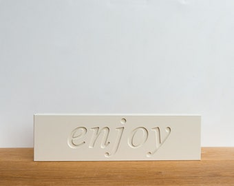 Wall Decor Sign - 'Enjoy', word decor, wall art, food signage, typography, inspirational, art block