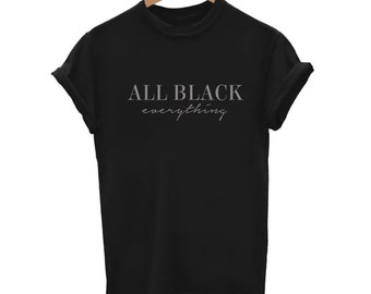 All Black Everything Shirt, Black Is My Happy Color, Black Graphic Tee, Tumblr Shirts, Aesthetic Clothing, Vaporwave Shirt, Gift for Her,
