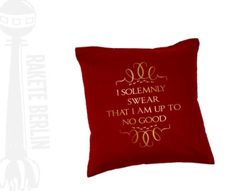 cushion cover  'I solemnly swear, that i'm up to no good'