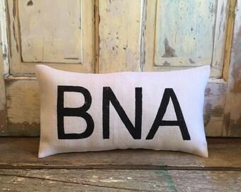 Pillow Cover |  Airport code pillow | Burlap Pillow | BNA | Nashville pillow | Tennessee pillow | Hostess Gift | Gift for him | Pilot gift