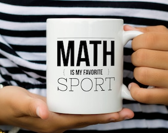 Funny Math Mug, Match Teacher Gift, Gift for Math Lover or Math Teacher, Math is my Favorite Sport