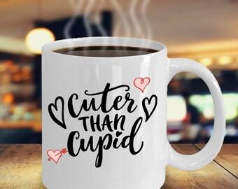 Cuter Than Cupid Coffee Mug- Valentines day gift