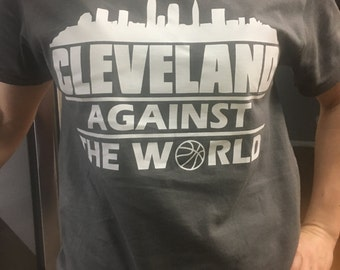 """Cleveland Against The World Vs Adult Mens Womens tshirt t shirt s m l xl Indians """"Basketball"""""""