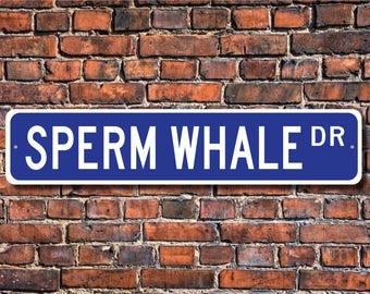 Sperm Whale, Sperm Whale Gift, Sperm Whale Sign, Sperm Whale decor, Sperm Whale lover, large whale, Custom Street Sign, Quality Metal Sign