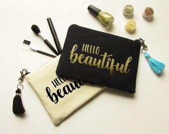 Cosmetic bag with Tassel - Hello Beautiful - Makeup Bag - Bridesmaid gift - Bridal Party gifts - Medium