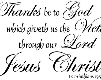 Scripture Wall Decal | Corinthians 15:57 | But Thanks Be to God