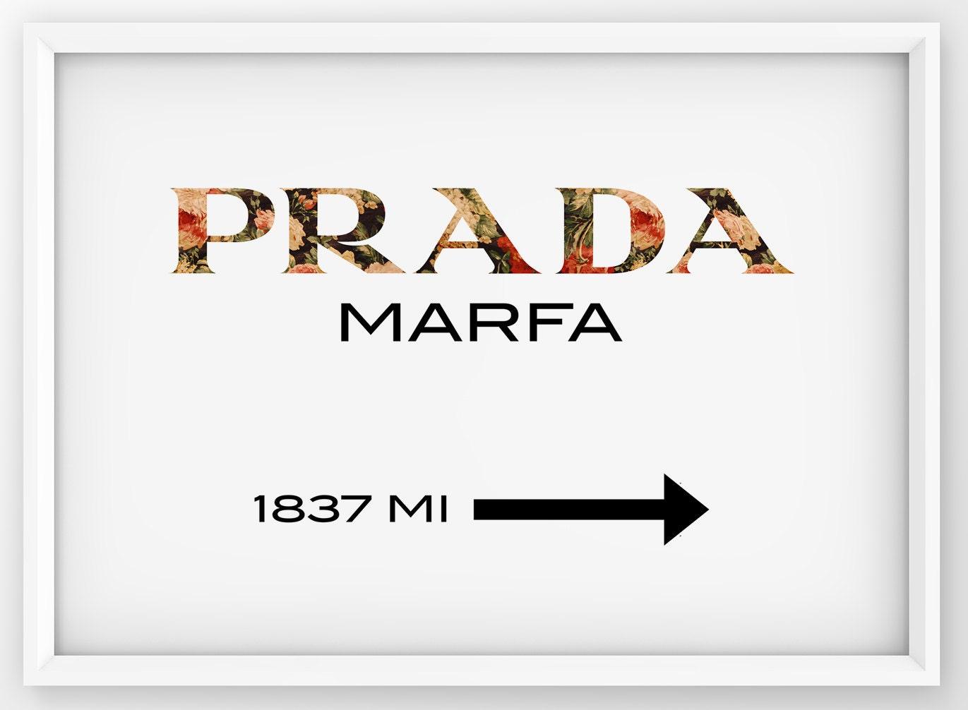 Estremamente Floral Prada Marfa Sign Prada Marfa Print Prada Logo Poster UT85