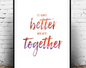 Better Together, Art Print, Instant Download, Watercolor, Wall Decor, Jack Johnson, Lyrics