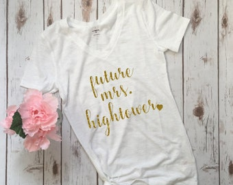Future Mrs. shirt, Bride, bride shirt, gift for bride, gift for her, bride to be, women's tshirt, engagement gift, bridal tee, bride gift