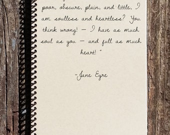 Jane Eyre Journal - Jane Eyre - Heart and Soul - Jane and Rochester - Jane Eyre quotes