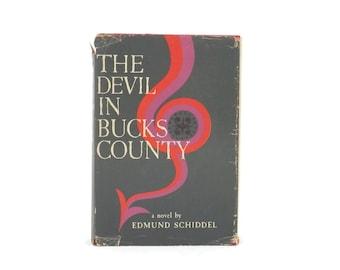 The Devil in Bucks County Novel by Edmund Schiddel 1st ed 4th Print