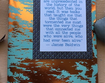 Quotebook - Copper and Turquoise - James Baldwin Quote - Reading Journal - Diary for Readers