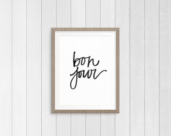 Bonjour Print | Black and White Hand Written Bonjour Printable | Instant Digital Download