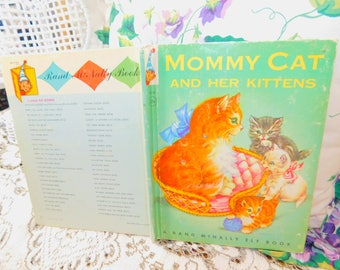 Mommy Cat and Her Kittens, A Rand Mcnally Elf Book, Vintage Children's Book, Hard Cover Book, :)s*