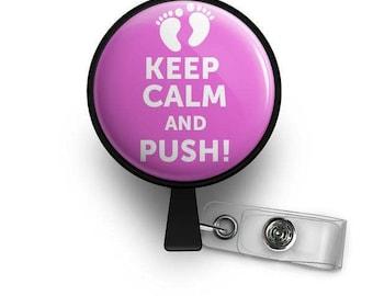Keep Calm and Push ID Retractable Badge Reel